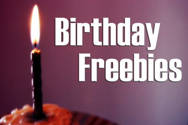 List of birthday freebies 2018